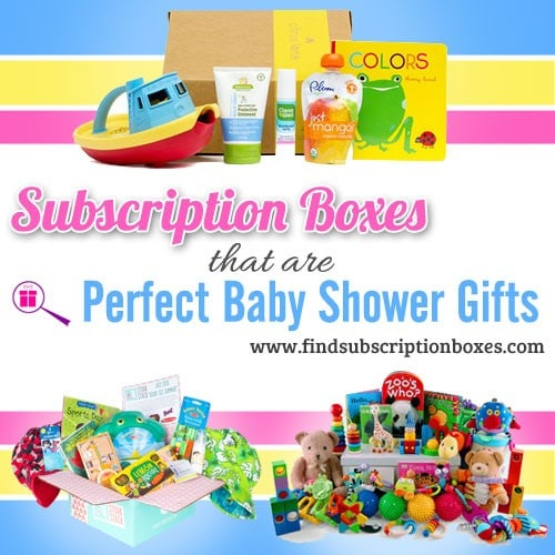 Subscription Boxes that are Perfect Baby Shower Gifts