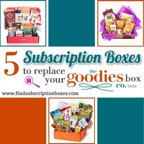 5 Subscription Boxes to Replace Your Goodies Box