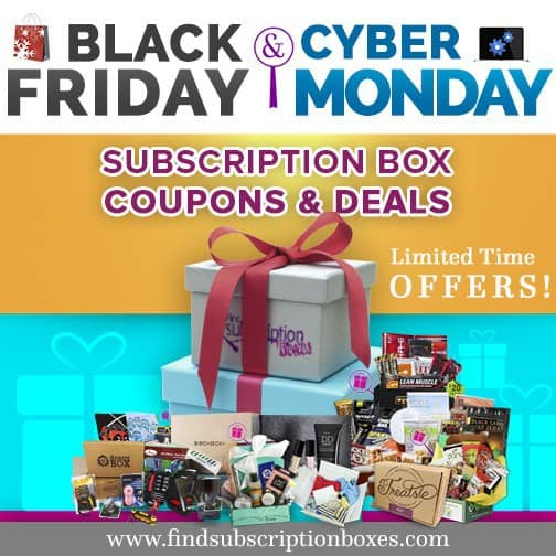 Black Friday Cyber Monday Subscription Box Deals