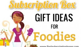 Subscription Box Gift Ideas for Foodies