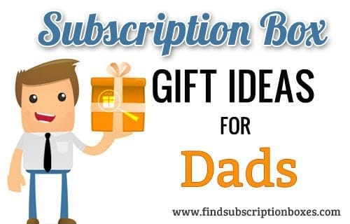 Subscription Box Gift Ideas for Dads