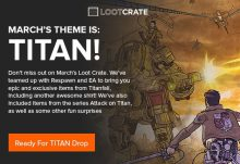 March Loot Crate -Titan