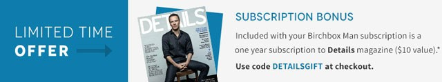 Birchbox Man Free Details Magazine Subscription