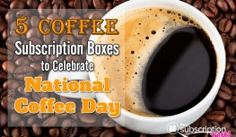 5 Coffee Subscription Boxes to Celebrate National Coffee Day