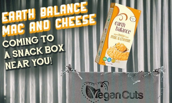 September 2014 Vegan Cuts Snack Box Spoiler - Earth Balance
