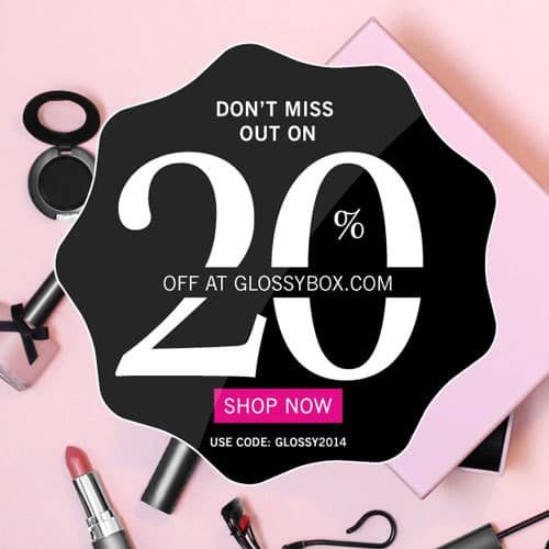 Save 20% Off GLOSSYBOX