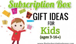 Subscription Box Gift Ideas for Kids from 3-16+ Years