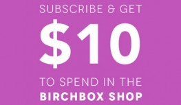 Subscribe to Birchbox and Get $10 to Spend in the Birchbox Shop with Code 10FORME