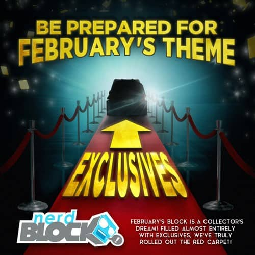 Nerd Block February 2015 Theme Reveal - Exclusives