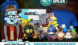Save 10% Off Your 1st Month of New Monthly Nerd Block Subscriptions with Code DALEK