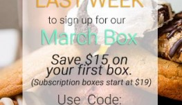 Save $15 Off the March Orange Glad Sweet Box with Code FIRST15