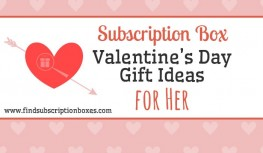 Subscription Box Valentine's Day Gift Ideas for Her
