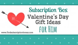 Subscription Box Valentine's Day Gift Ideas for Him