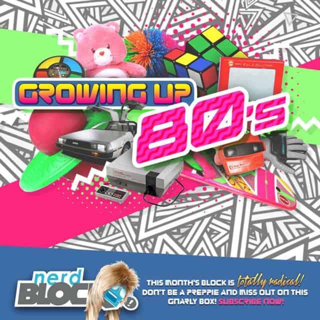 Nerd Block April 2015 Theme Reveal - Growing Up 80's