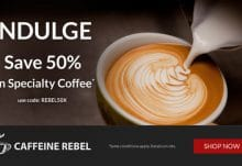 Save 50% Off Your 1st Caffeine Rebel Coffee Box