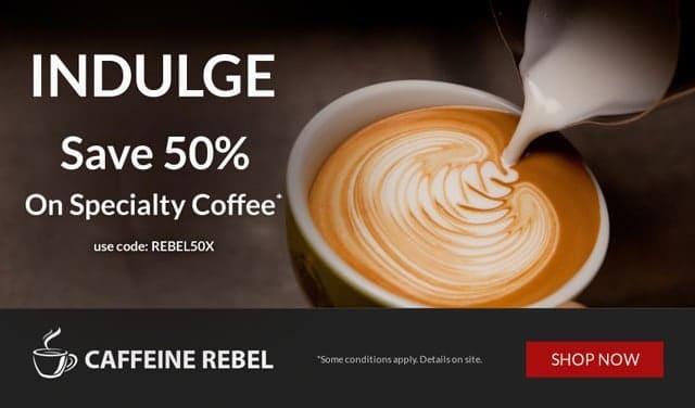 Save 50% Off Your 1st Caffeine Rebel Coffee Box