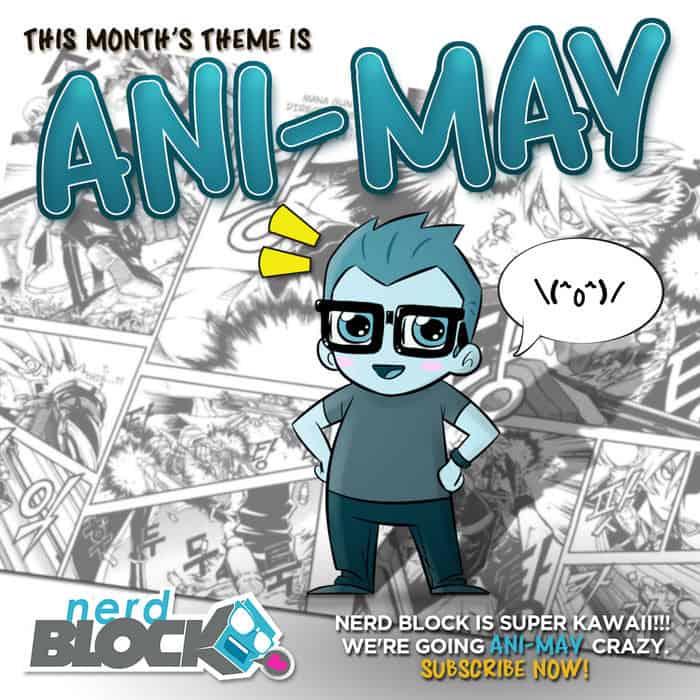 Nerd Block May 2015 Classic Block Theme - Ani-May
