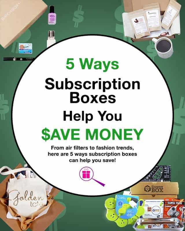5 Ways Subscription Boxes Help You Save Money