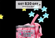 Save $20 Off Your 1st Candy Club Box!
