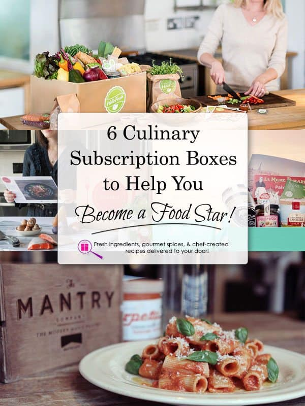 6 Culinary Subscription Boxes To Help You Become A Food