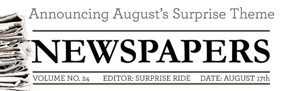 Surprise Ride August 2015 Box Theme - Newspapers