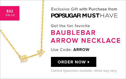 Free BaubleBar Arrow Necklace with New POPSUGAR Must Have Subscriptions!