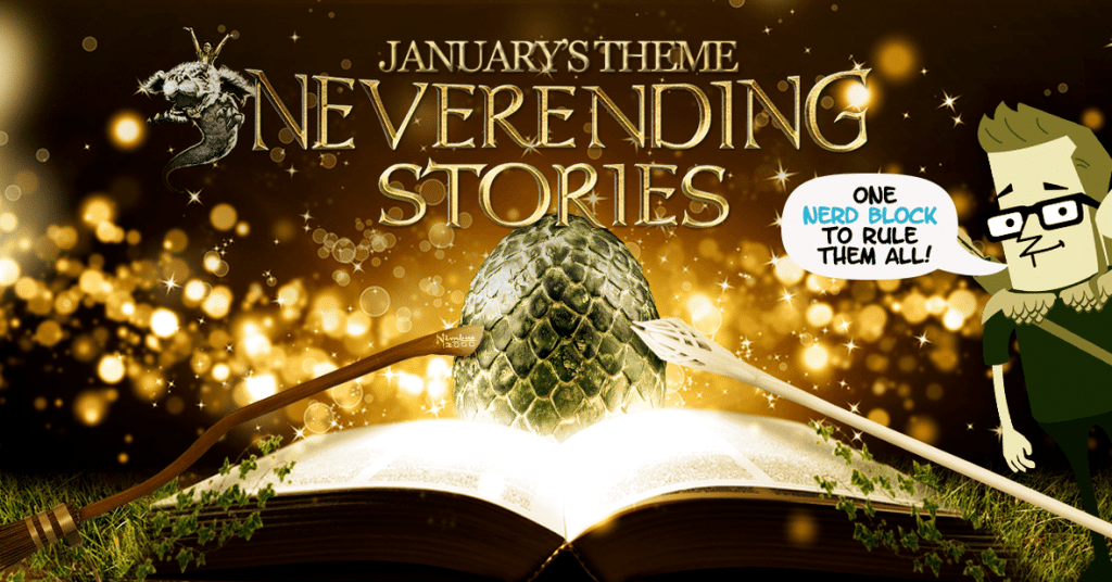 Nerd Block January 2016 Theme Reveal - Neverending Stories