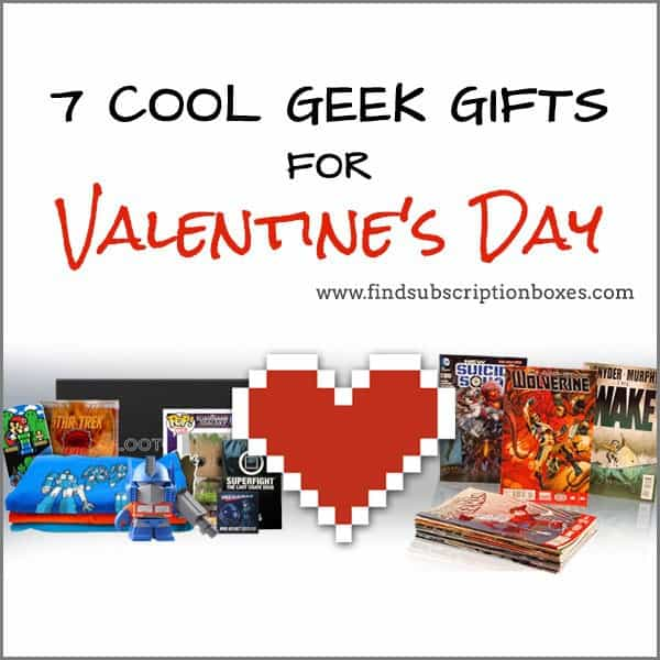 7 Cool Geek Gifts for Valentine's Day