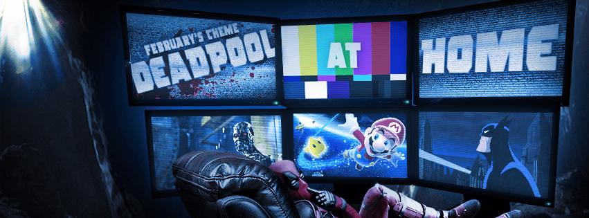 Nerd Block February 2016 Theme - Deadpool At Home