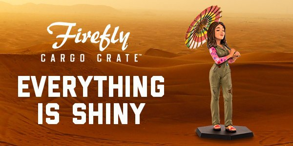 Firefly Cargo Crate March 2016 Theme Reveal - Shiny
