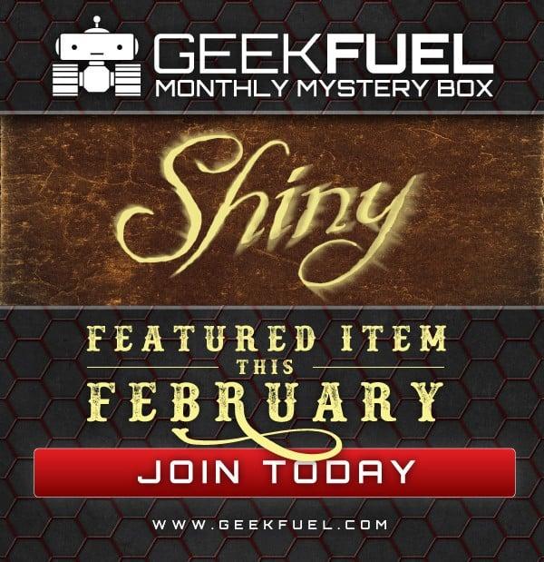 Geek Fuel February 2016 Box Spoiler - Firefly