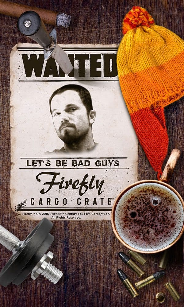 Firefly Cargo Crate May 2016 Theme - Let's Be Bad Guys