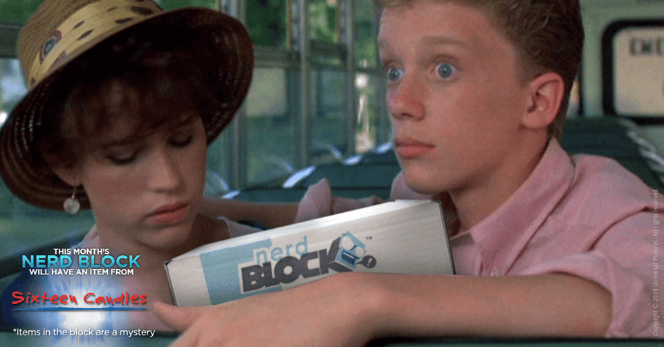 Nerd Block May 2016 Classic Block Spoilers - Sixteen Candles