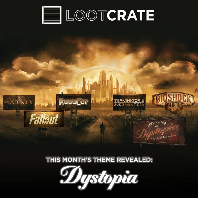 Loot Crate June 2016 Theme - Dystopia