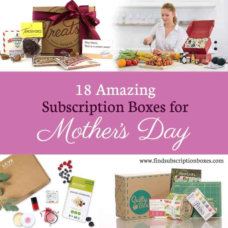 Amazing Mother's Day Subscription Boxes