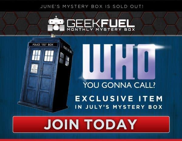 Geek Fuel July 2016 Box Spoiler - Doctor Who