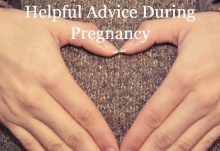 Helpful Advice During Pregnancy