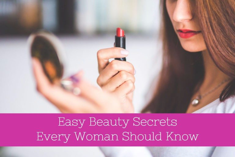 Easy Beauty Secrets Every Woman Should Know