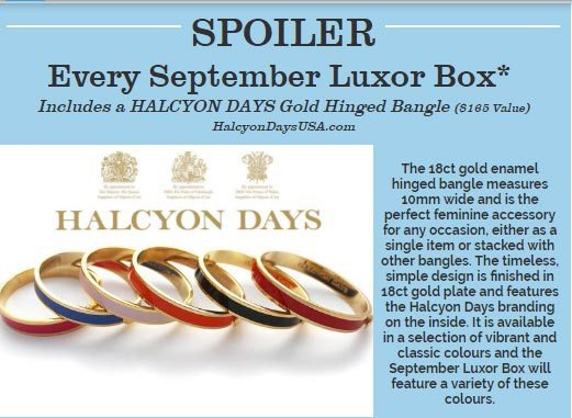 Luxor Box September 2016 Box Spoiler - Halcyon Days Bangle