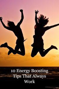 10 Energy Boosting Tips That Always Work