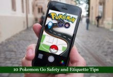 10 Pokemon Go Safety and Etiquette Tips