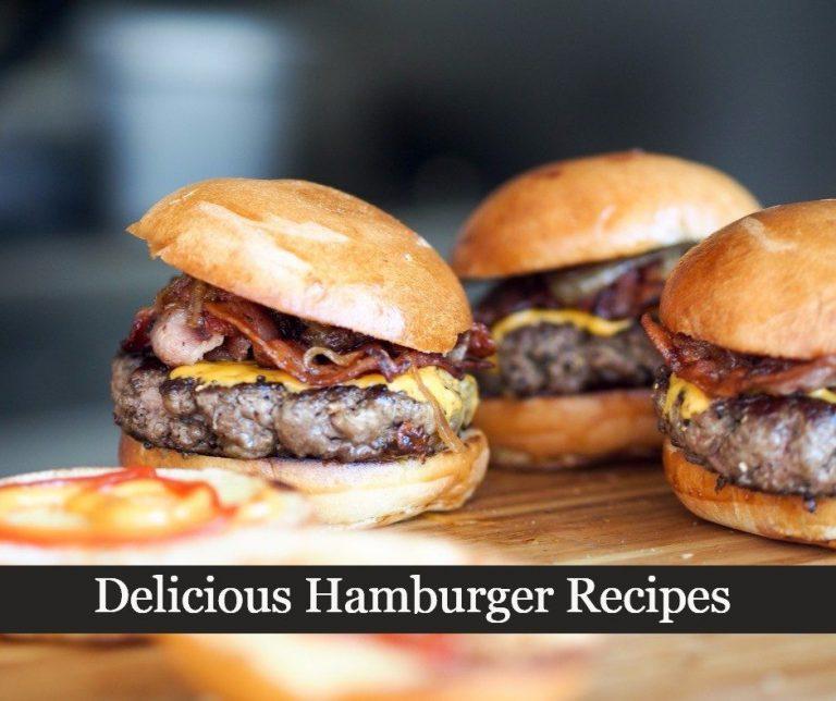 Delicious Hamburger Recipes