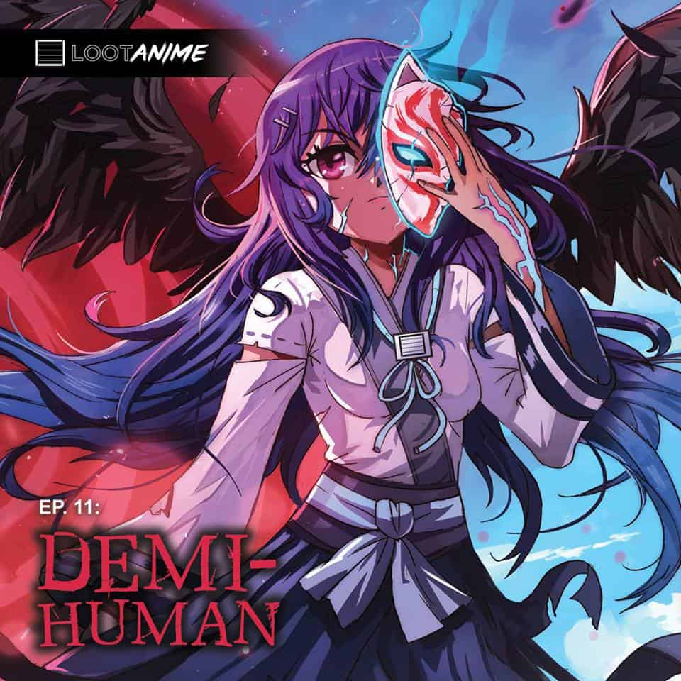 Loot Anime September 2016 Theme - Demi-Human