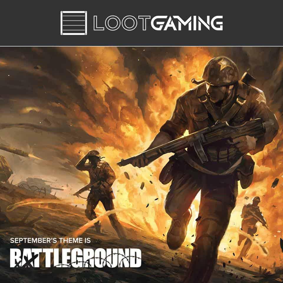 Loot Gaming September 2016 Theme - Battleground