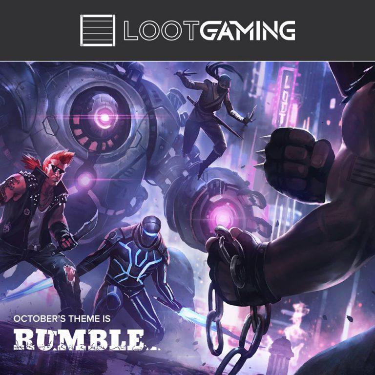 Loot Gaming October 2016 Theme Reveal - Rumble