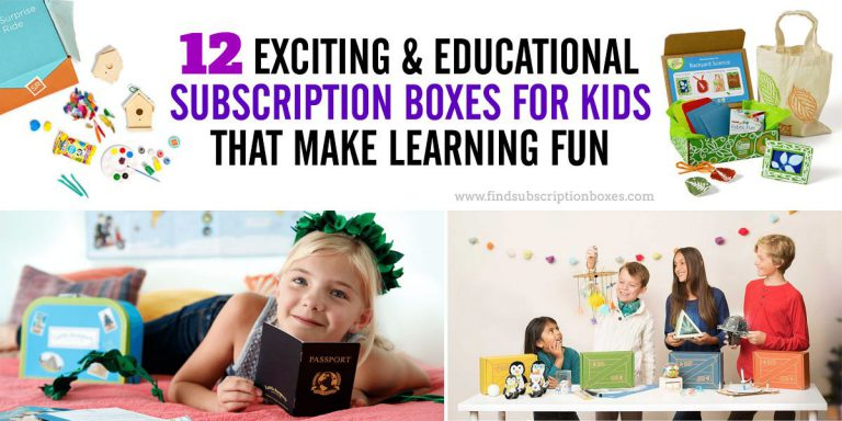 12 Exciting & Educational Subscription Boxes for Kids that Make Learning Fun
