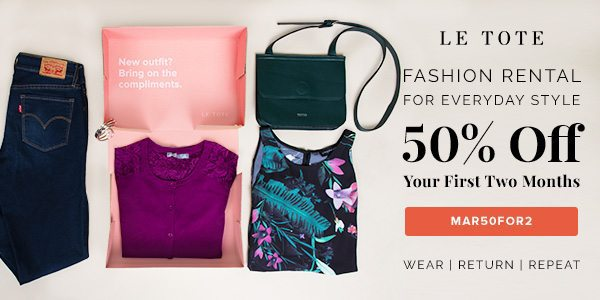 Le Tote Sale: Take 50% off Your First Two Months at Le Tote!
