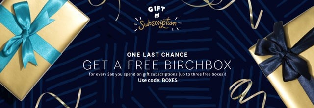 Birchbox Free Box with Gift Subscriptions
