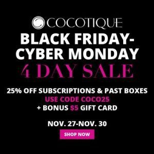 COCOTIQUE Black Friday Cyber Monday Coupon - Save 25% off all COCOTIQUE Subscriptions