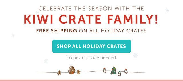 Kiwi Crate Free Shipping Holiday Crates
